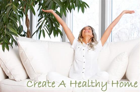 Create a healthy home